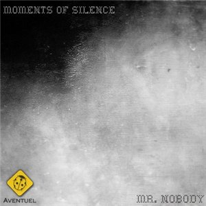 Mr.Nobody - Moments of Silence