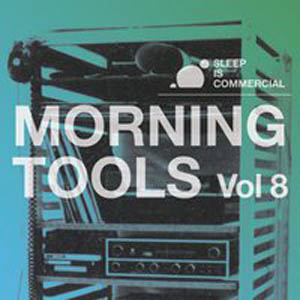 VA - Morning Tools Vol. 8