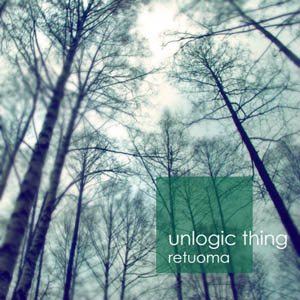 Unlogic Thing - Retuoma