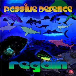 Passive Defence – Regain EP
