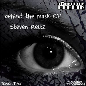 Steven Reitz - Behind The Mask EP