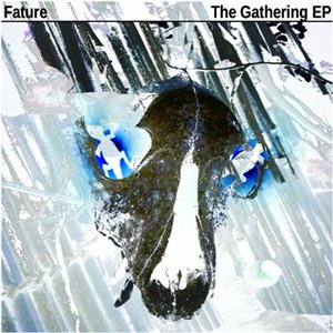 Fature - The Gathering EP