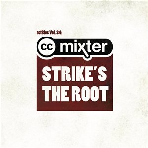 VA - netBloc Vol. 34: ccMixter Strike's The Root