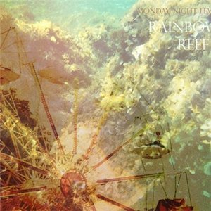 Monday Night Fever – Rainbow Reef EP