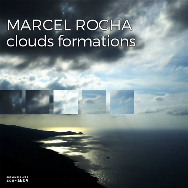 Marcel Rocha - Clouds Formations