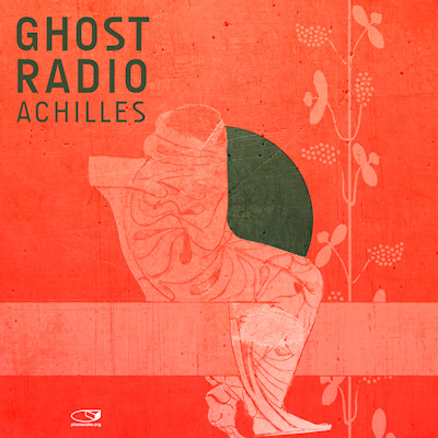 Ghost Radio - Achilles