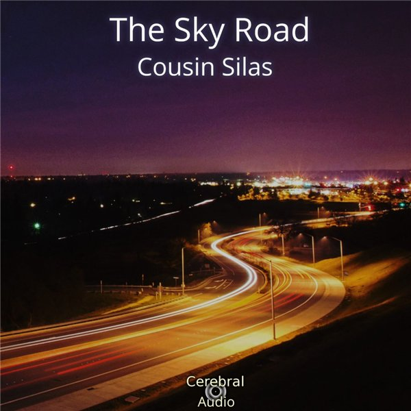 Cousin Silas - The Sky Road