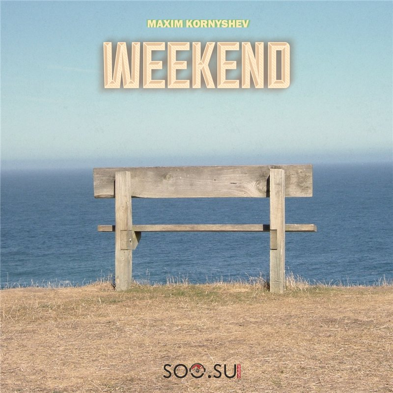 Maxim Kornyshev - Weekend