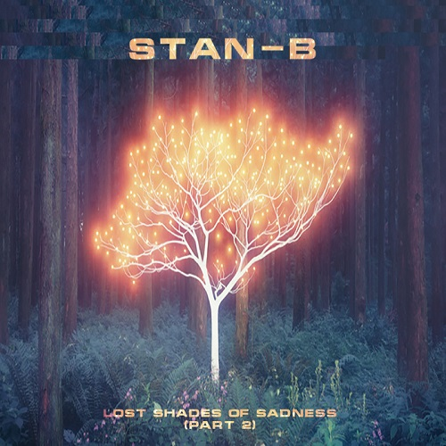 Stan-B - Lost Shades Of Sadness (Part 2)