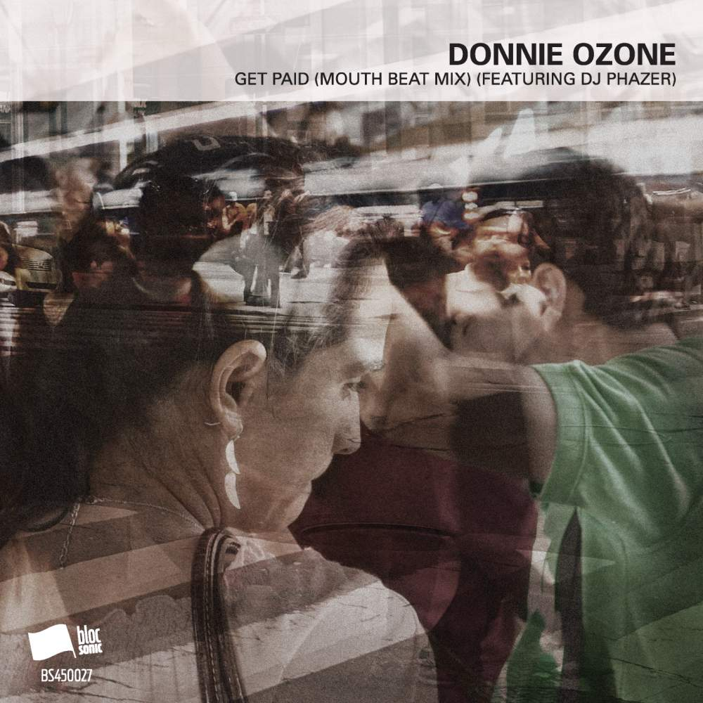 Donnie Ozone - Get Paid (Mouth Beat Mix) (Featuring DJ Phazer)