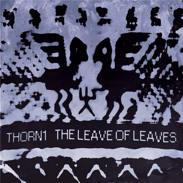 Thorn1 - The Leave of Leaves