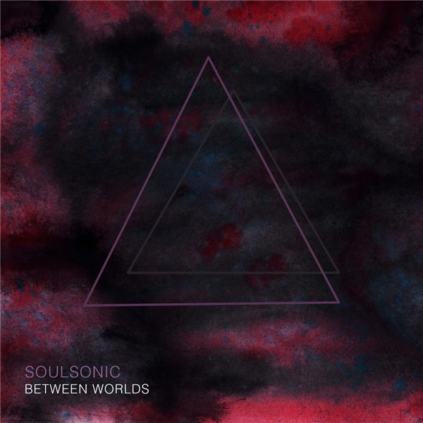 SoulSonic – Between Worlds