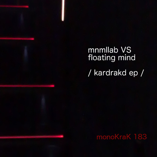 Mnmllab VS Floating Mind - Kardrakd EP