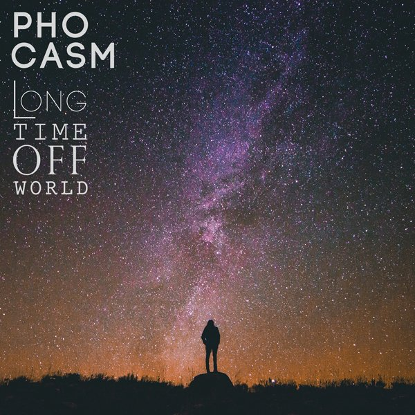 Phocasm - Long Time Off World EP