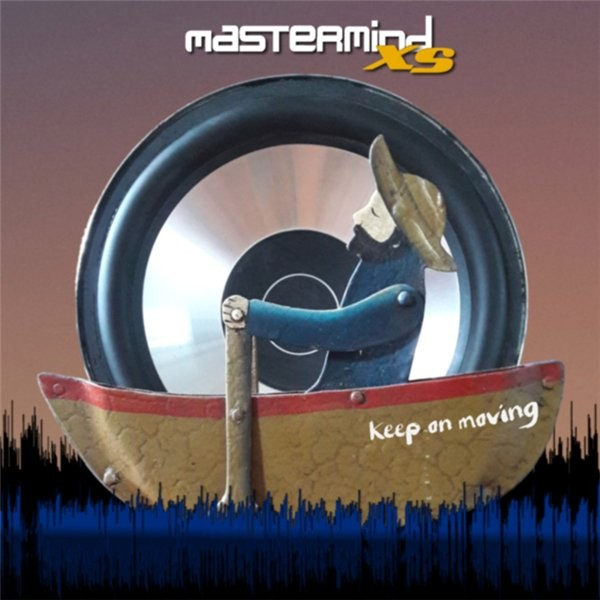 Mastermind XS - Keep On Moving