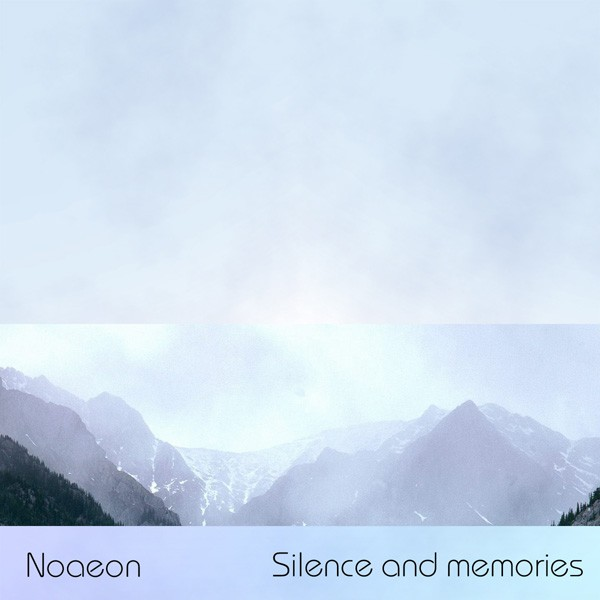 Noaeon – Silence and memories