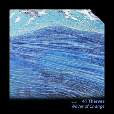 4T Thieves - Waves of Change EP
