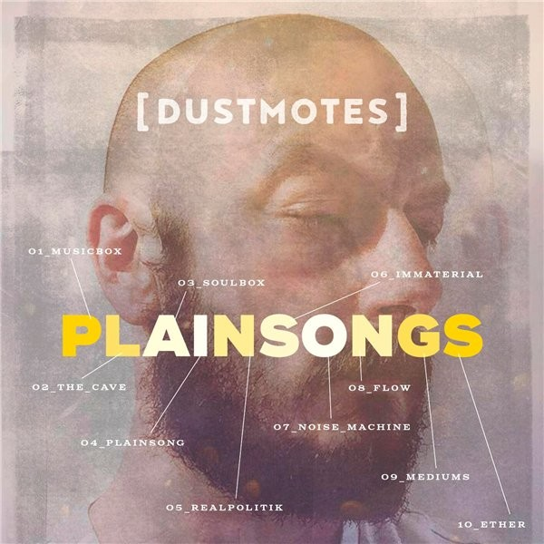 dustmotes - Plainsongs LP