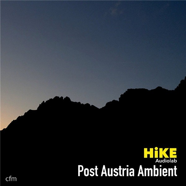 HiKE - Post Austria Ambient EP