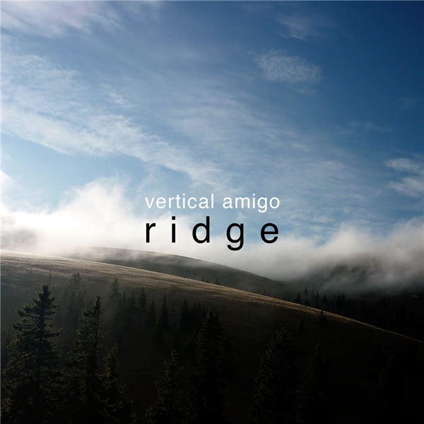Vertical Amigo - Ridge
