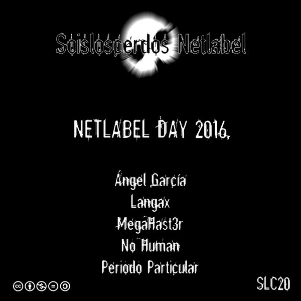 VA - Soisloscerdos - Netlabel Day 2016 Compilation