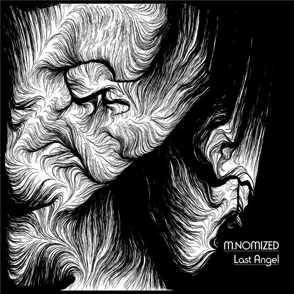 M.Nomized - Last Angel