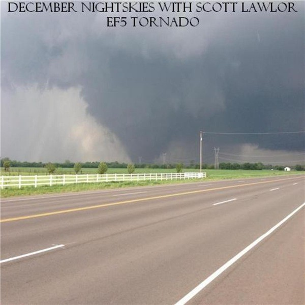 December Nightskies With Scott Lawlor - EF5 Tornado