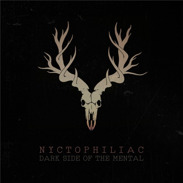 Nyctophiliac - Dark Side Of The Mental LP