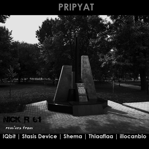 Nick R 61 - Pripyat (Remix album)