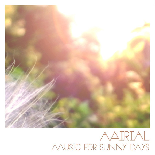 aAirial -  Music for Sunny Days