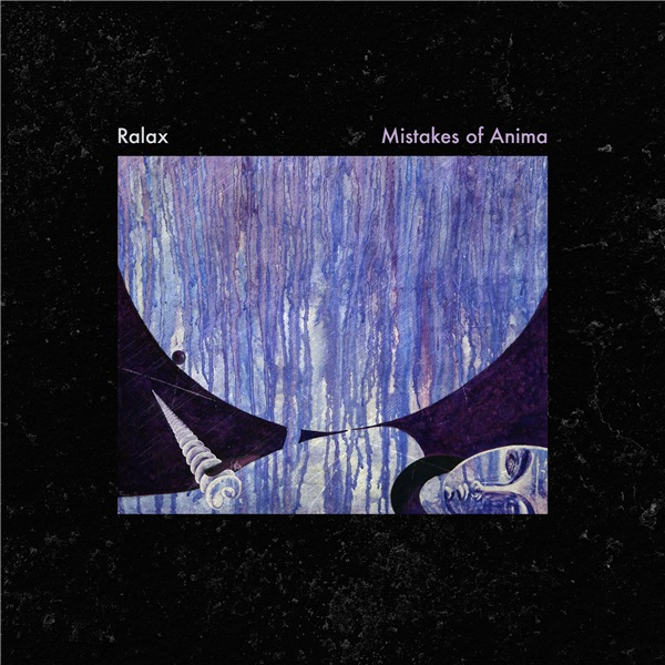 Ralax - Mistakes of Anima