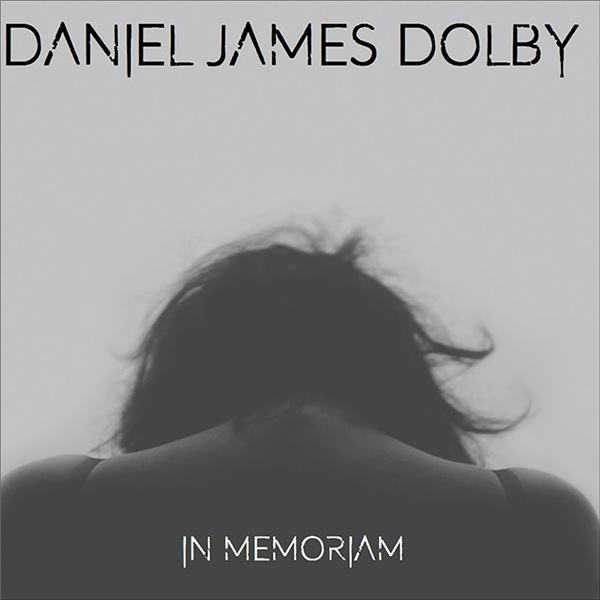 Daniel James Dolby - In Memoriam