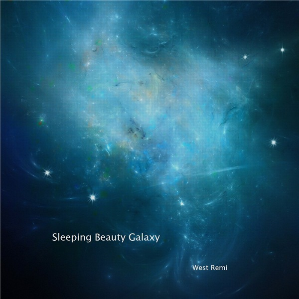 West Remi ‎– Sleeping Beauty Galaxy