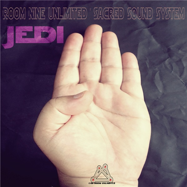 Room Nine Unlimited & Sacred Sound System - Jedi