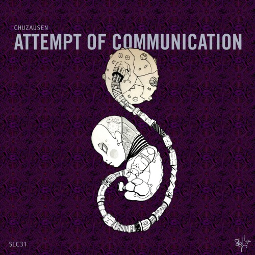 Chuzausen - Attempt Of Communication