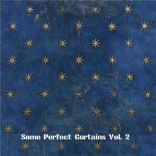 VA - Some Perfect Curtains Vol. 2