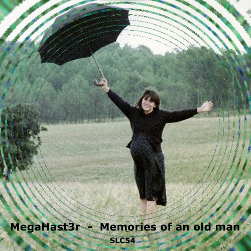MegaHast3r - Memories Of An Old man