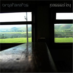 Orgatanatos - Passed by