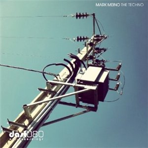 Mark Meino - The Techno EP