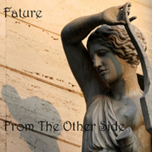 Fature – From the Other Side