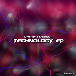 Dmitry Markson - Technology EP
