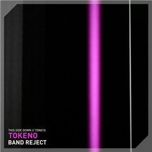 Tokeno - Band Reject