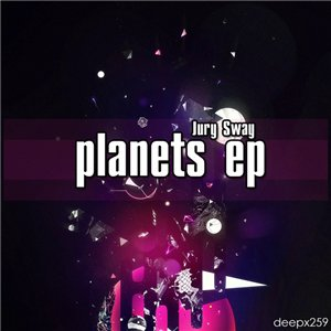 Jury Sway - Planets EP