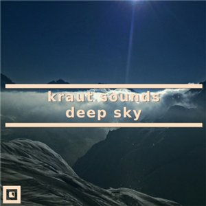 Kraut Sounds – Deep Sky EP