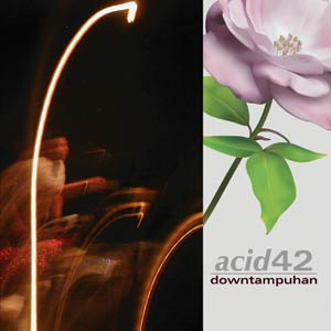 Acid42 - Downtampuhan EP