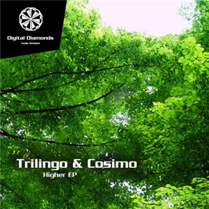 Trilingo & Cosimo - Higher EP