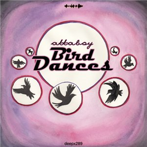 Attaboy - Bird Dances EP