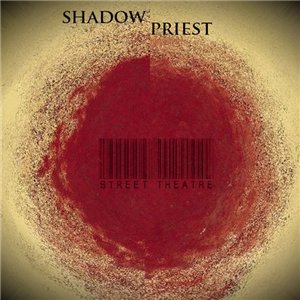 Shadow Priest - Street Theatre