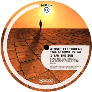 Atomic feat. Anthony Poteat - I Saw The Sun