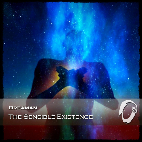Dreaman - The Sensible Existence